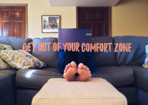 Leaving your comfort zone for success