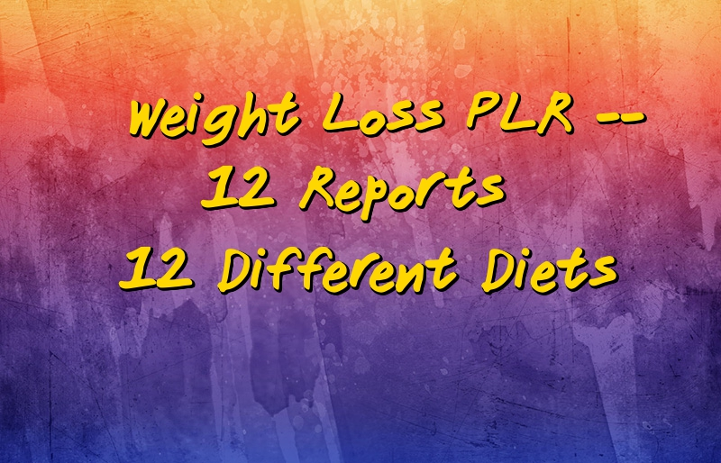 Weight Loss PLR – 12 Different Plans