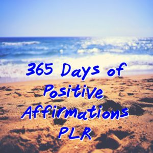 Here's a great new PLR pack for those enthusiastic about making positive changes in their lives.It's a year's worth of positive affirmations PLR