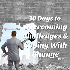 Overcome Challenges and Face Your Fears PLR