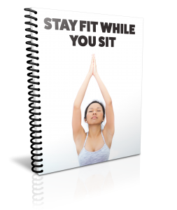 Stay Fit While You Sit – Fitness PLR